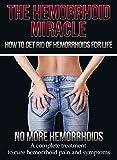 Hemorrhoids: How to get rid of Hemorrhoids - 2nd