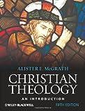Christian Theology, Alister E. McGrath, 1444335146