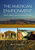 American Environment, The: Nature, History, and the American People (Hardcover) [Pre-order 01-01-2022]