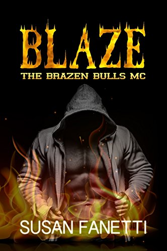 Blaze (The Brazen Bulls MC Book 4) ()