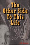 The Other Side to This Life, G. C. Glasser, 184799265X