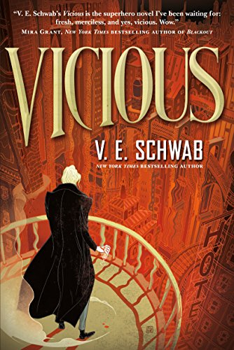 Vicious (Villains) by [Schwab, V. E.]