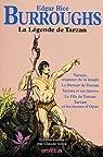 La légende de Tarzan par Edgar Rice Burroughs