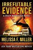 Download Irrefutable Evidence (Sasha McCandless Legal Thriller Book 7) in PDF ePUB Free Online