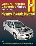Gm Chevrolet Malibu, 2004 Thru 2012, John H. Haynes, 1620920859