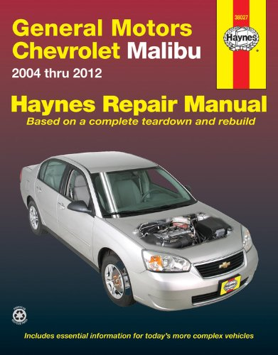 - General Motors Chevrolet Malibu 2004 Thru 2012 (Hayne's Automotive Repair Manual)