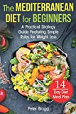 THE MEDITERRANEAN DIET FOR BEGINNERS: A Practical