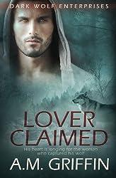 Lover Claimed (Dark Wolf Enterprises) (Volume 2)