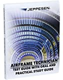 A&P Technician Airframe Test Guide with Oral and Practical Study Guide