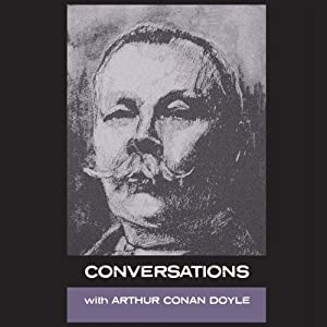 Conversations with Arthur Conan Doyle Audiobook