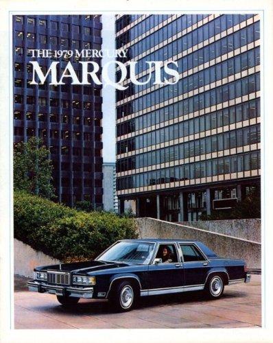 1979 MERCURY MARQUIS VINTAGE COLOR SALES BROCHURE: MARQUIS, MARQUIS BROUGHAM, GRAND MARQUIS & MARQUIS WAGON - 79-206 - USA - NICE ORIGINAL !!