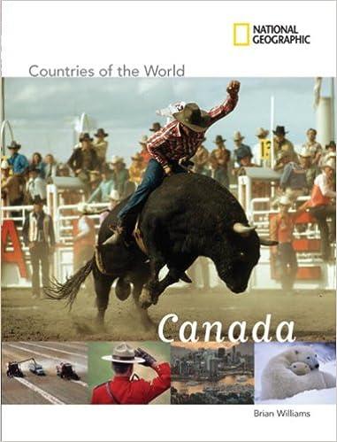 Livres électroniques complets gratuits à télécharger National Geographic Countries of the World: Canada 1426305737 en français PDF iBook