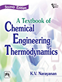 A TEXTBOOK OF CHEMICAL ENGINEERING THERMODYNAMICS, 2e