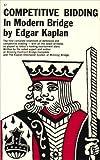 Competitive Bidding in Modern Bridge, Edgar Kaplan, 0879803479