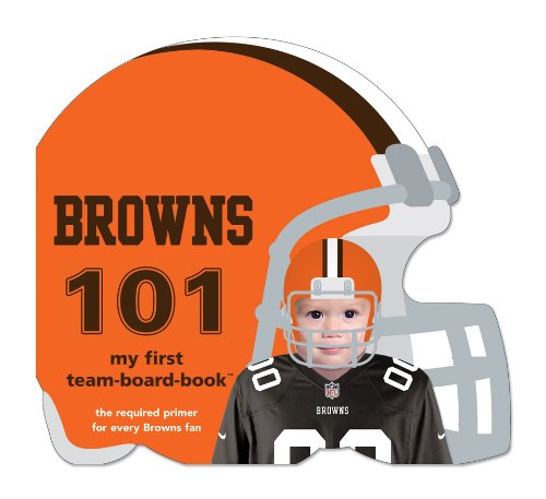 Cleveland Browns 101: My First Team-Board-Book by Brand: Michaelson Entertainment (Image #1)