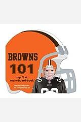 Cleveland Browns 101: My First Team-Board-Book Board book