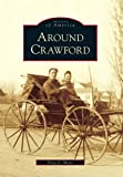 img - for Around Crawford (Images of America) book / textbook / text book