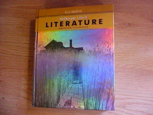 McDougal Littell Literature Illinois Student Edition Grade 10 2008