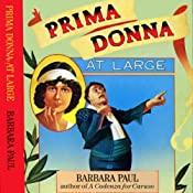 Prima Donna at Large: Opera Mystery, Book 2 | Barbara Paul
