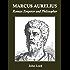 Marcus Aurelius: Roman Emperor and Philospher (Annotated)