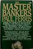 img - for The Master Bankers (Plume) book / textbook / text book