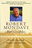 img - for Harvests of Joy: How the Good Life Became Great Business book / textbook / text book