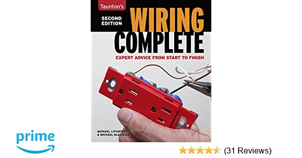 wiring complete second edition taunton s complete michael rh amazon com Residential Electrical Wiring Diagrams House Wiring Circuits Diagram