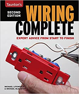 Superb Wiring Complete 2Nd Edition Expert Advise From Start To Finish Wiring 101 Ivorowellnesstrialsorg