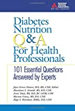 Diabetes Nutrition Q&A for Health Professionals, Joyce Green Pastors and Marilyn S. Arnold, 1580401996