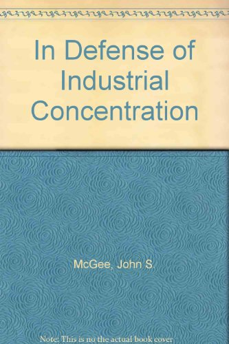 In Defense of Industrial Concentration