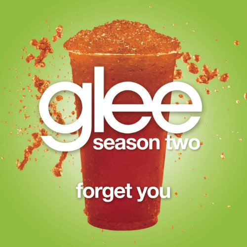 Forget You (Glee Cast Version ...