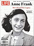TIME INC SPECIAL, LIFE THE DIARY ENDURES ANNE FRANK HER LIFE & HER LEGACY, SPECIAL EDITION, 2019 ( PLEASE NOTE: ALL THESE MAGAZINES ARE PET & SMOKE FREE MAGAZINES. NO ADDRESS LABEL. FRESH FROM NEWSSTAND) (SINGLE ISSUE MAGAZINE)