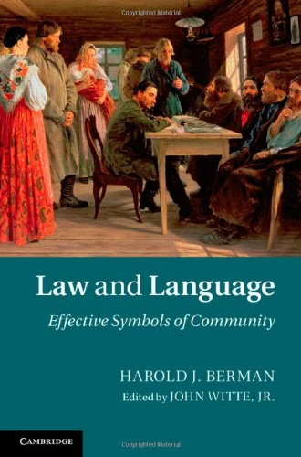 Law and Language: Effective Symbols of Community by Harold J Berman