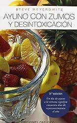 Ayuno con Zumos y Desintoxicacion / Juice Fasting and Detoxification