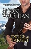 Twice a Target, Susan Vaughan, 1490397523