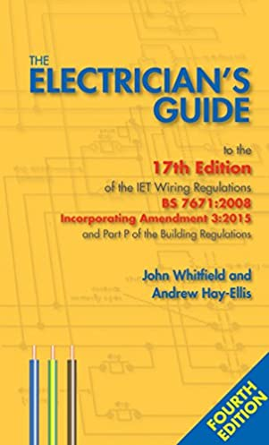 the electrician s guide to the 17th edition of the iet wiring rh amazon com 17th edition wiring regulations pdf 17th edition wiring regulations exams