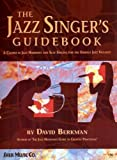 img - for The Jazz Singer's Guidebook by David Berkman (2009-01-12) book / textbook / text book
