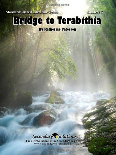 Bridge to Terabithia Teacher Guide - Literature Guide and complete unit of lessons for teaching the novel Bridge to Terabithia by Katherine Paterson