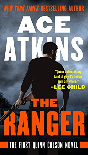 (The Ranger (A Quinn Colson Novel Book 1))