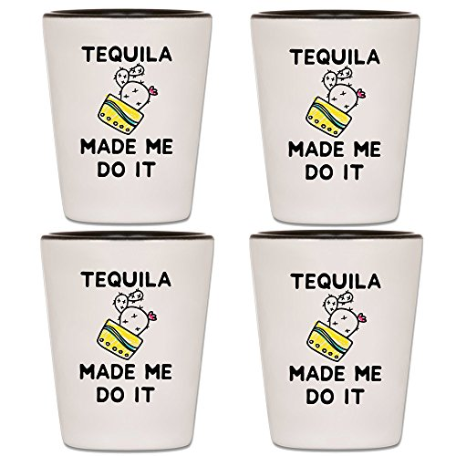 Tequila Shot Glass - Taco Tuesday and Cinco de Mayo Party Supplies - Shooter With Funny Quote & Saying - Novelty Mexico Drinking Shotglass - Fun Bar Gift For Men, Women, Adults & 21st Birthday (4)
