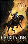 Gheritarish : Les terres de sang par Robert (III)