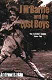 Front cover for the book J.M. Barrie and the Lost Boys: The real story behind Peter Pan by Andrew Birkin