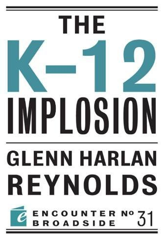 The K-12 Implosion