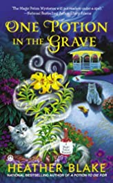 One Potion in the Grave (A Magic Potion Mystery Book 2)