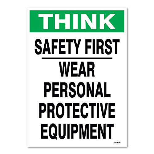 """Safety First Wear Personal Protective Equipment, 14"""" high x 10"""" wide, Black/Green on White, Self Adhesive Vinyl Sticker, Indoor and Outdoor Use, Rust Free, UV Protected, Waterproof"""