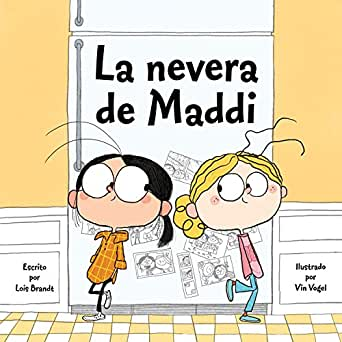 La nevera de Maddi eBook: Lois Brandt, Vin Vogel: Amazon.es ...