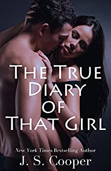 The True Diary of That Girl by J S Cooper