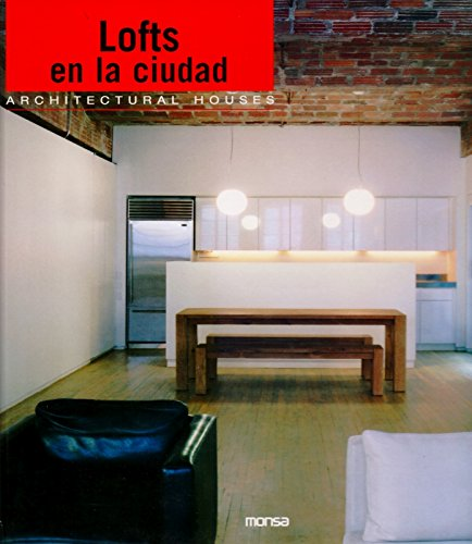 Descargar Libro Lofts En La Ciudad: Architectural Houses Aavv