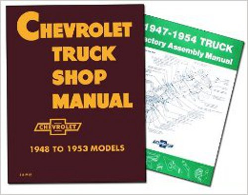 CHEVROLET TRUCK REPAIR SHOP & SERVICE MANUAL & FACTORY ASSEMBLY MANUAL SET. 1947 1948 1949 1950 1951 1952 1953 1954. Sedan Delivery; Light Duty ½ ton Truck; ¾ ton & 1 ton Medium Duty Truck and 1-½ ton & 2 ton CHEVY TRUCK (Truck Light Duty Chevrolet Chevy)