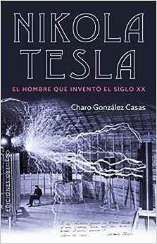 Nikola Tesla por Charo González Casas epub